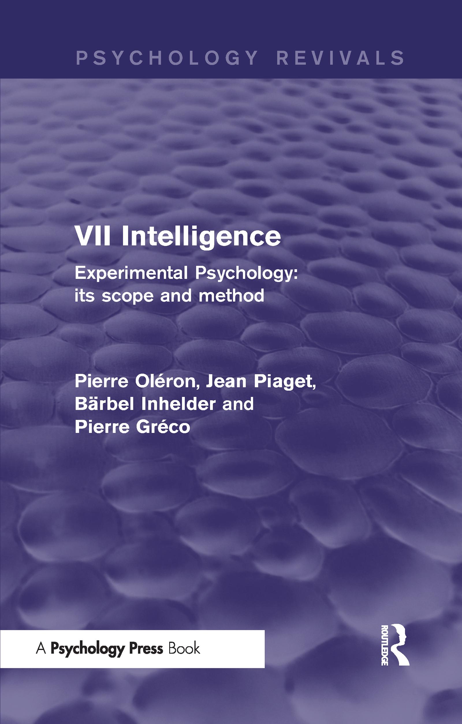 Experimental Psychology Its Scope and Method: Volume VII (Psychology Revivals)