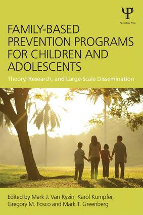 Family-Based Prevention Programs for Children and Adolescents: Theory, Research, and Large-Scale Dissemination (Paperback) book cover