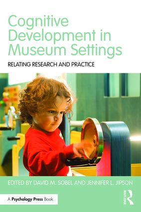 Cognitive Development in Museum Settings: Relating Research and Practice (Paperback) book cover