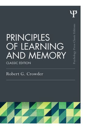 Principles of Learning and Memory: Classic Edition, 1st Edition (Paperback) book cover