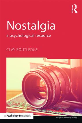 Nostalgia: A Psychological Resource, 1st Edition (Paperback) book cover
