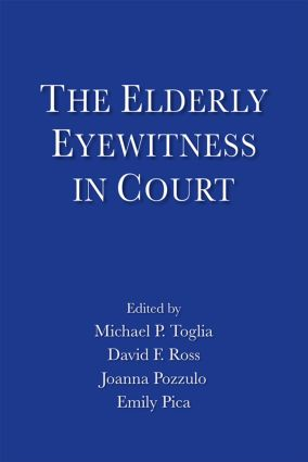 The Elderly Eyewitness in Court (Paperback) book cover