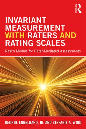 Invariant Measurement with Raters and Rating Scales: Rasch Models for Rater-Mediated Assessments (Paperback) book cover