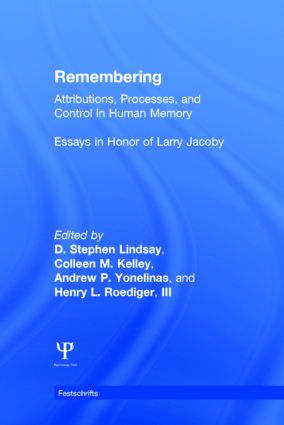 Remembering: Attributions, Processes, and Control in Human Memory, 1st Edition (Hardback) book cover