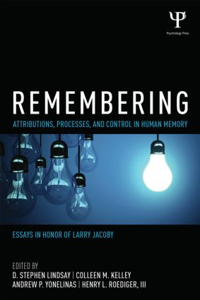 Remembering: Attributions, Processes, and Control in Human Memory (Paperback) book cover