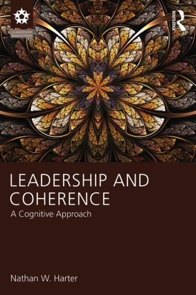 Leadership and Coherence: A Cognitive Approach, 1st Edition (Paperback) book cover