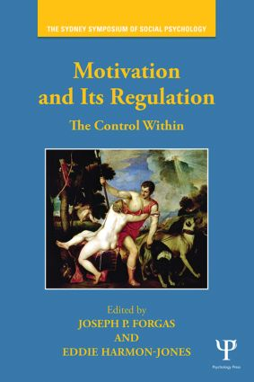 Motivation and Its Regulation: The Control Within (Paperback) book cover