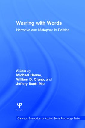 Warring with Words: Narrative and Metaphor in Politics book cover