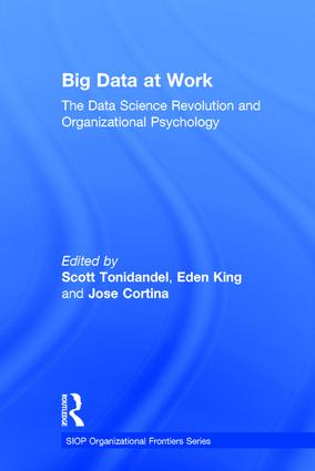 Big Data at Work: The Data Science Revolution and Organizational Psychology, 1st Edition (Hardback) book cover