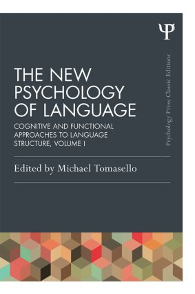 The New Psychology of Language: Cognitive and Functional Approaches to Language Structure, Volume I, 1st Edition (Paperback) book cover