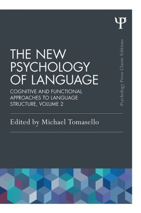 The New Psychology of Language: Cognitive and Functional Approaches to Language Structure, Volume II, 1st Edition (Paperback) book cover