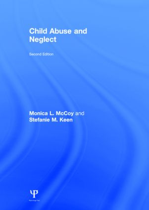 Child Abuse and Neglect: Second Edition, 2nd Edition (Hardback) book cover
