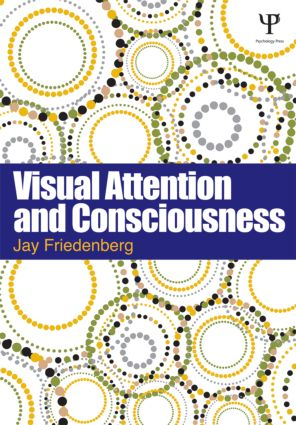 Visual Attention and Consciousness (Paperback) book cover
