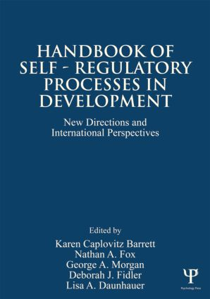 Handbook of Self-Regulatory Processes in Development: New Directions and International Perspectives (Paperback) book cover