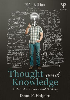 Thought and Knowledge: An Introduction to Critical Thinking book cover