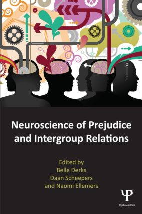 Neuroscience of Prejudice and Intergroup Relations (Paperback) book cover