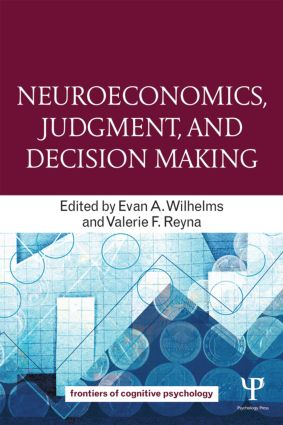 Neuroeconomics, Judgment, and Decision Making (Paperback) book cover