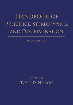 Handbook of Prejudice, Stereotyping, and Discrimination: 2nd Edition, 2nd Edition (Paperback) book cover