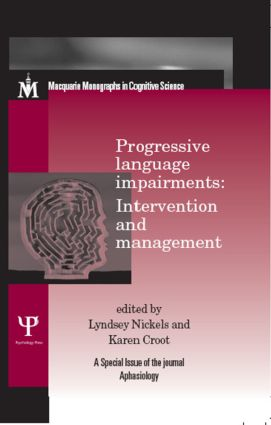 Progressive Language Impairments: Intervention and Management: A Special Issue of Aphasiology, 1st Edition (Hardback) book cover