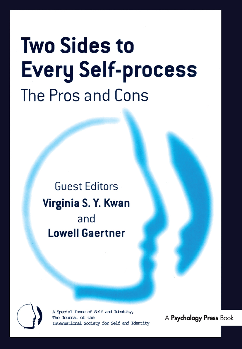 Two Sides to Every Self-Process: The Pros and Cons: A Special Issue of Self and Identity (Hardback) book cover