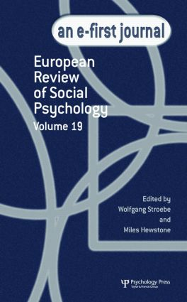 European Review of Social Psychology: Volume 19: A Special Issue of the European Review of Social Psychology book cover
