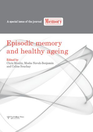 Episodic Memory and Healthy Ageing: A Special Issue of Memory (Hardback) book cover