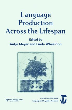 Language Production Across the Life Span: A Special Issue of Language And Cognitive Processes (Paperback) book cover