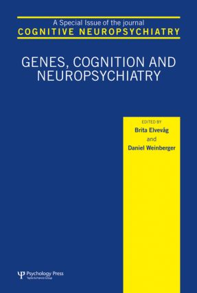 Genes, Cognition and Neuropsychiatry: A Special Issue of Cognitive Neuropsychiatry book cover