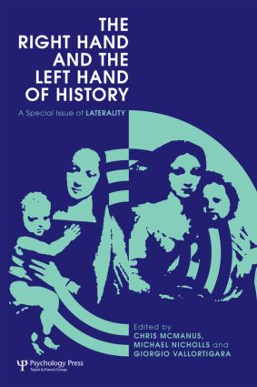 The Right Hand and the Left Hand of History: A Special Issue of Laterality (Hardback) book cover