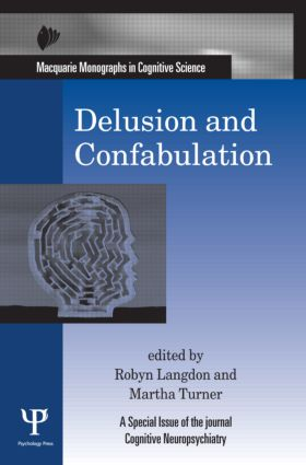 Delusion and Confabulation: A Special Issue of Cognitive Neuropsychiatry (Hardback) book cover