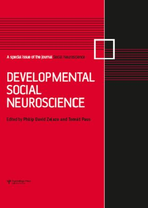 Developmental Social Neuroscience: A Special Issue of Social Neuroscience, 1st Edition (Hardback) book cover