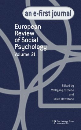 European Review of Social Psychology: Volume 21: A Special Issue of European Review of Social Psychology (Hardback) book cover
