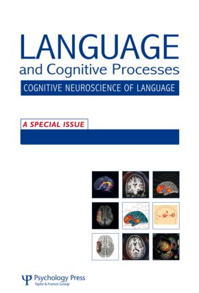 The Cognitive Neuroscience of Semantic Processing: A Special Issue of Language and Cognitive Processes (Paperback) book cover