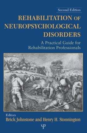 Rehabilitation of Neuropsychological Disorders: A Practical Guide for Rehabilitation Professionals, 2nd Edition (Paperback) book cover