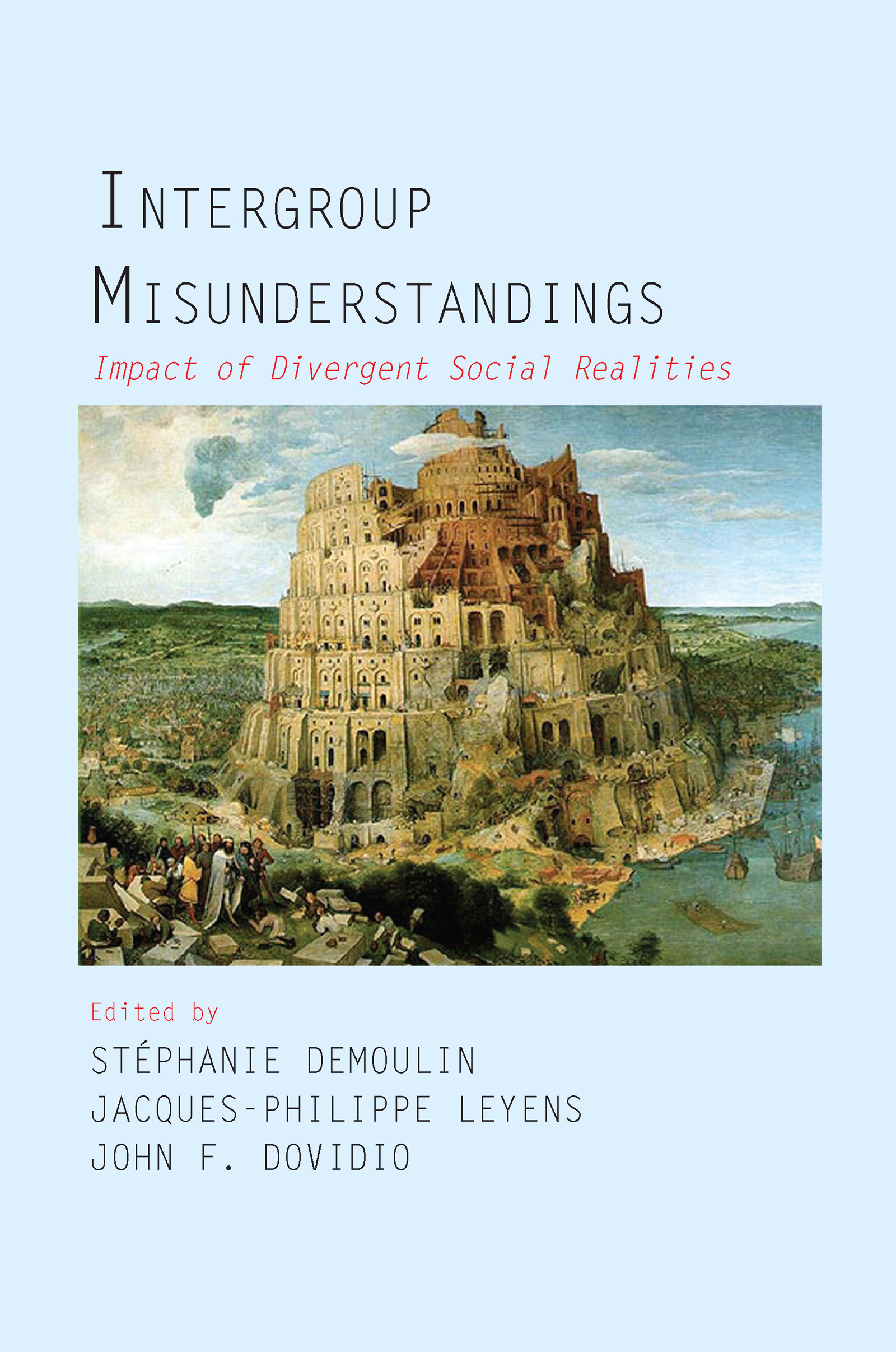 Intergroup Misunderstandings: Impact of Divergent Social Realities (Hardback) book cover
