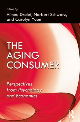 The Aging Consumer: Perspectives From Psychology and Economics (Paperback) book cover
