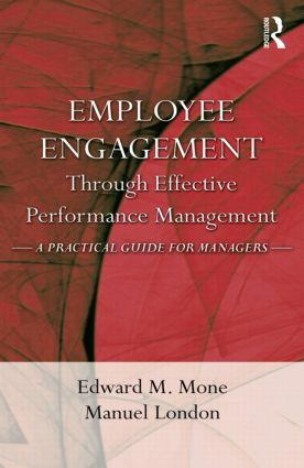 Employee Engagement Through Effective Performance Management: A Practical Guide for Managers (Paperback) book cover