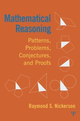 Mathematical Reasoning: Patterns, Problems, Conjectures, and Proofs (Hardback) book cover