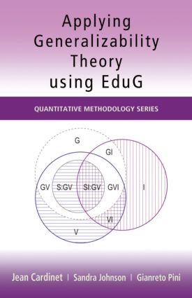 Applying Generalizability Theory using EduG: 1st Edition (Paperback) book cover