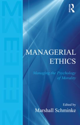 Managerial Ethics: Managing the Psychology of Morality (Hardback) book cover