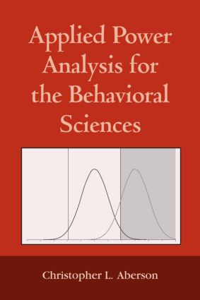 Applied Power Analysis for the Behavioral Sciences (Paperback) book cover