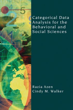 Categorical Data Analysis for the Behavioral and Social Sciences (Hardback) book cover