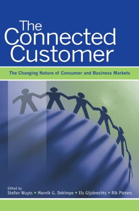 The Connected Customer: The Changing Nature of Consumer and Business Markets (Hardback) book cover