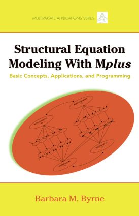 Structural Equation Modeling with Mplus: Basic Concepts, Applications, and Programming (Paperback) book cover