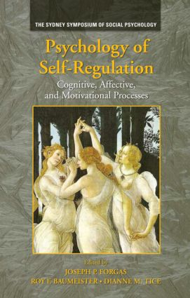 Psychology of Self-Regulation: Cognitive, Affective, and Motivational Processes (Hardback) book cover