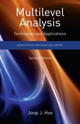Multilevel Analysis: Techniques and Applications, Second Edition, 2nd Edition (Paperback) book cover
