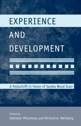 Experience and Development: A Festschrift in Honor of Sandra Wood Scarr (e-Book) book cover