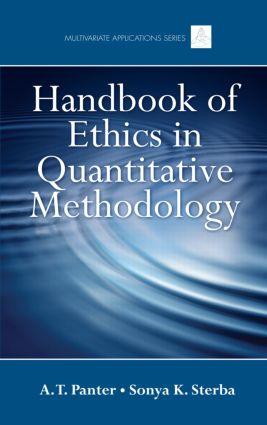 Handbook of Ethics in Quantitative Methodology: 1st Edition (Hardback) book cover