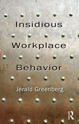 Insidious Workplace Behavior (Paperback) book cover