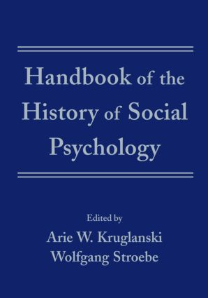 Handbook of the History of Social Psychology (Hardback) book cover